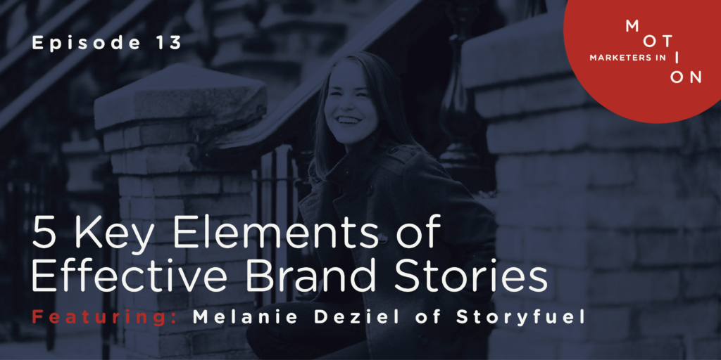 Episode 13-Effective Brand Stories