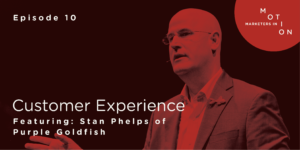 Episode 10-Customer Experience