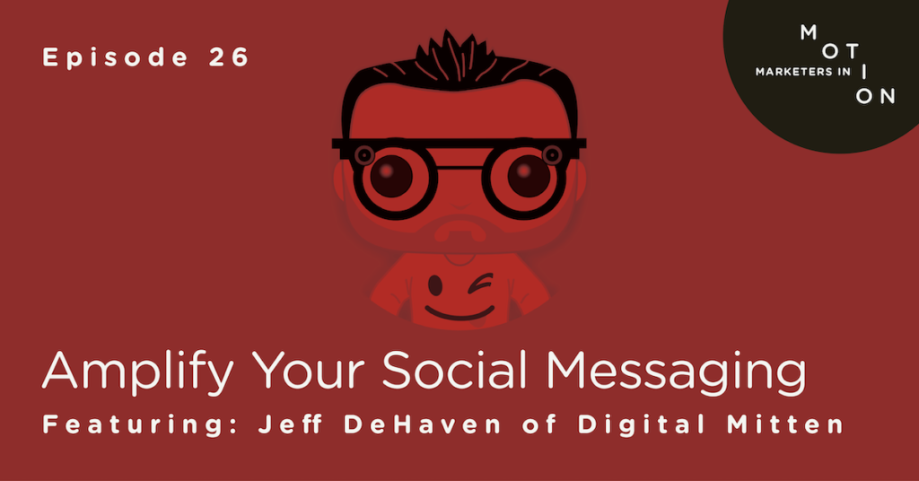 Episode-26-Amplify-Your-Social-Messaging